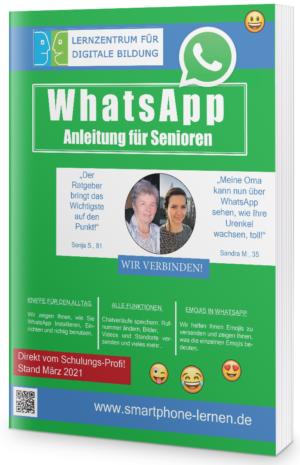 WhatsApp Anleitung für Senioren (2021)